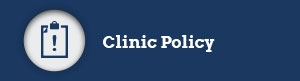 Clinic Policy will Download a Word Document