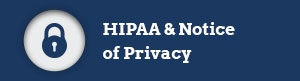HIPPA and Notice of Privacy will Download a Word Document